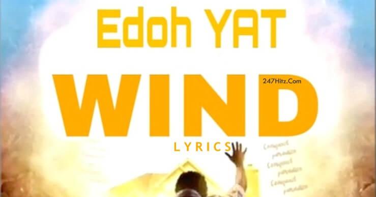 Edoh YAT Wind Lyrics