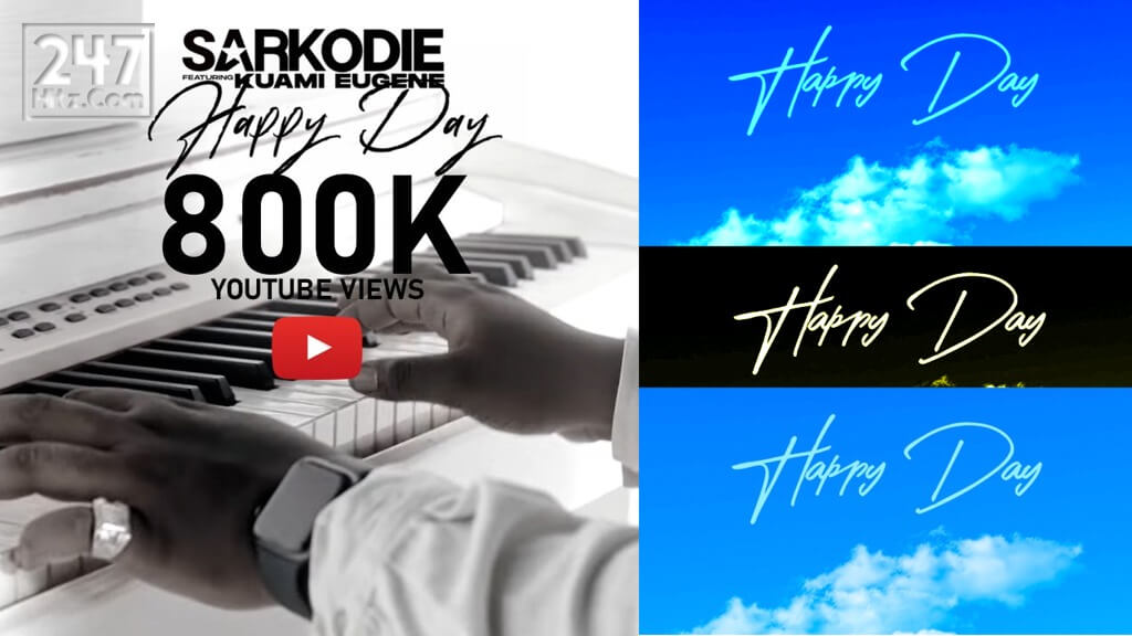 Sarkodie's Happy Day Music Video Hits 800K Views on YouTube