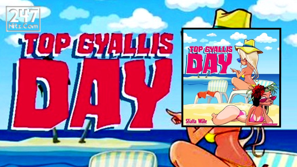 Shatta Wale Top Gyallis Day Lyrics